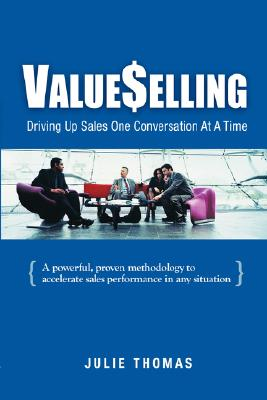 Image for ValueSelling: Driving Up Sales One Conversation At A Time