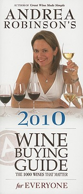 Image for ANDREA ROBINSON'S WINE BUYING GUIDE FOR
