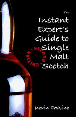 Image for The Instant Expert's Guide to Single Malt Scotch