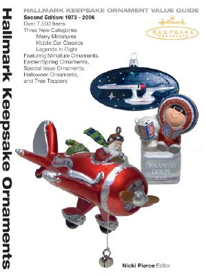 Image for Hallmark Keepsake Ornament Value Guide, Second Edition: 1973-2006