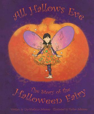 Image for All Hallows Eve: The Story of the Halloween Fairy