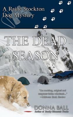 Image for The Dead Season: A Raine Stockton Dog Mystery (Volume 6)