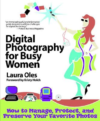 Image for Digital Photography For Busy Women