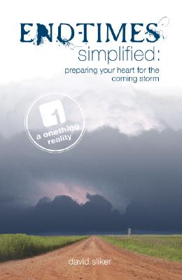 Image for End-Times Simplified: Preparing Your Heart for the Coming Storm