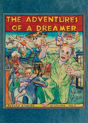Albert Grass: The Adventures of a Dreamer