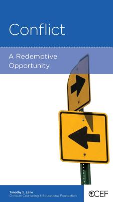 Image for Conflict: A Redemptive Opportunity