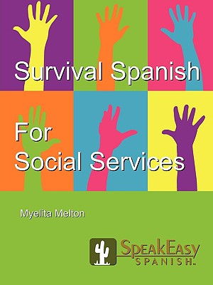 Image for Survival Spanish for Social Services (English and Spanish Edition)