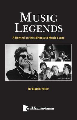 Image for Music Legends: A Rewind on the Minnesota Music Scene (The Minnesota Series)