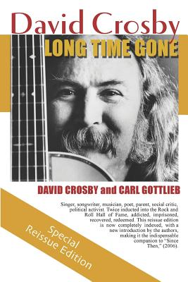 Image for Long Time Gone: The Autobiography of David Crosby