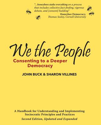 Image for We the People: Consenting to a Deeper Democracy