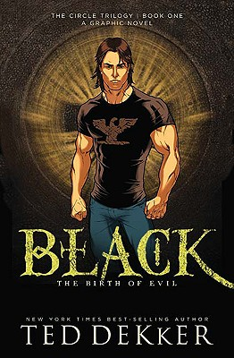 Image for Black: The Birth of Evil (The Circle Trilogy Graphic Novels, Book 1)