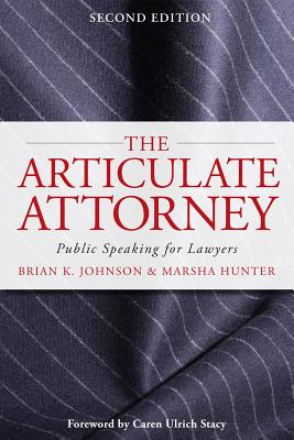 Image for The Articulate Attorney: Public Speaking for Lawyers