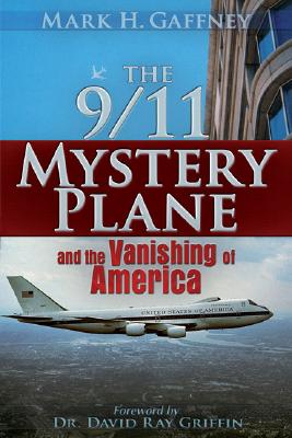 Image for The 9/11 Mystery Plane: And the Vanishing of America