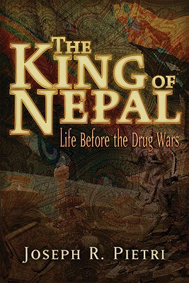Image for The King of Nepal: Life Before the Drug Wars