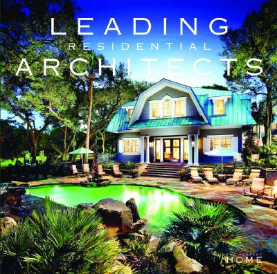 Leading Residential Architects (The Perfect Home) (Hardcover), Sandow Media Corporation; Christopher Rose Architects