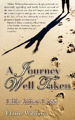 Image for A Journey Well Taken: Life After Loss