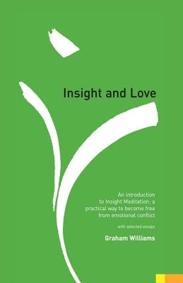 Image for Insight and Love: An Introduction to Insight Meditation