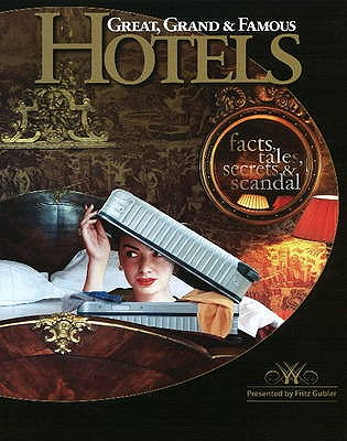 Image for Great, Grand & Famous Hotels