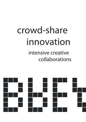 Image for Crowd-Share Innovation: Intensive Creative Collaborations