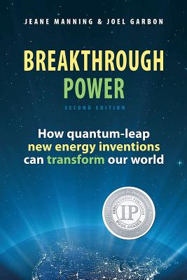 Image for Breakthrough Power: How Quantum-leap New Energy Inventions Can Transform Our World (Second Edition)