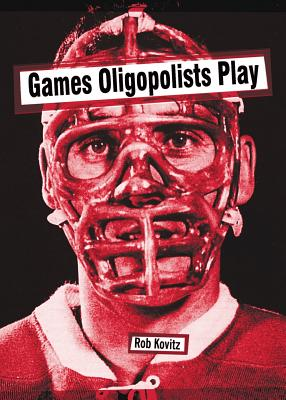 Image for Games Oligopolists Play