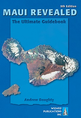 Image for Maui Revealed: The Ultimate Guidebook