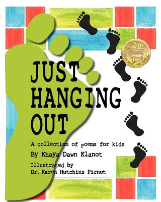 Just Hanging Out, a Collection of Poems for Kids, Klanot, Khaya Dawn