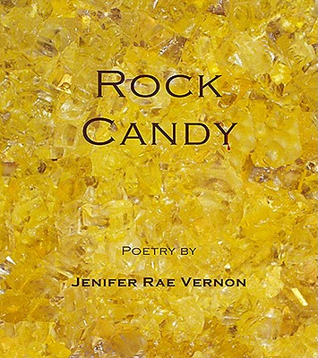 Rock Candy, Vernon, Jenifer Rae