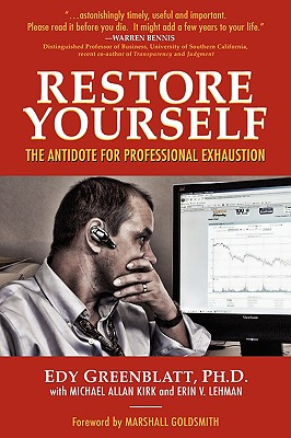 Image for Restore Yourself: The Antidote for Professional Exhaustion