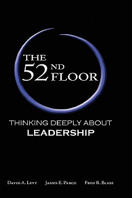 Image for The 52nd Floor: Thinking Deeply About Leadership