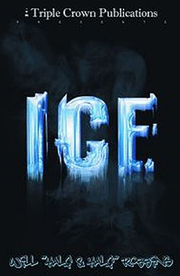 Image for ICE: (Triple Crown Publications Presents)