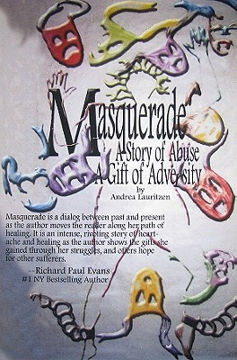 Image for Masquerade: A Story of Abuse, A Gift of Adversity