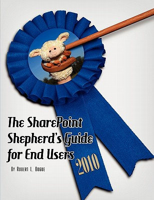 Image for The SharePoint Shepherd's Guide for End Users 2010