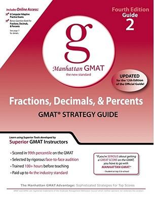 Fractions, Decimals, & Percents GMAT Preparation Guide, 4th Edition (Manhattan Gmat Prep), Manhattan GMAT