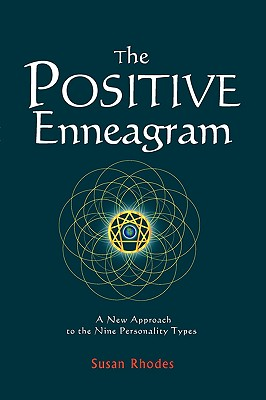 Image for Positive Enneagram: A New Approach to the Nine Personality Types
