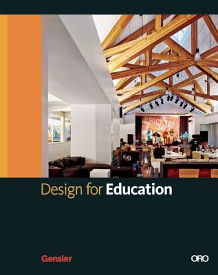 Image for Design For Education (Gensler Design Series)