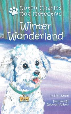 Winter Wonderland (Upton Charles-Dog Detective), Stern, D. G.