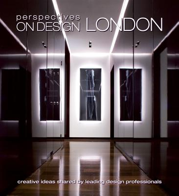 Image for Perspectives on Design London  Creative Ideas Shared by Leading Design Professionals