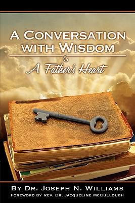 A Conversation with Wisdom, Williams, Joseph N
