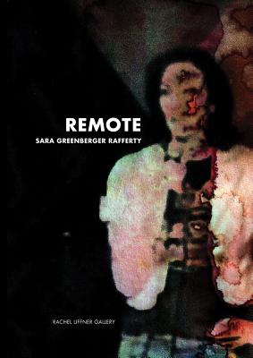 Image for Sara Greenberger Rafferty: Remote