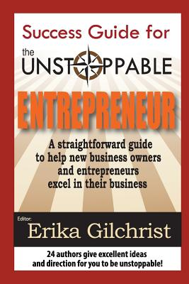 Image for Success Guide for the Unstoppable Entrepreneur