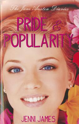 Image for Pride and Popularity (Jane Austen Diaries) (The Jane Austen Diaries)