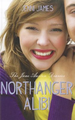 Image for Northanger Alibi (Jane Austen Diaries) (The Jane Austen Diaries)