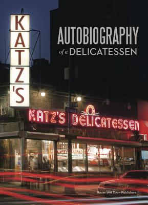 Image for KATZ'S: Autobiography of a Delicatessen