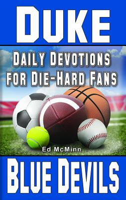 Daily Devotions for Die-Hard Fans Duke Blue Devils, McMinn, Ed