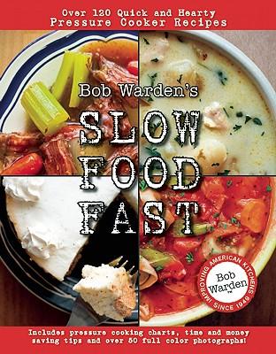 Bob Warden's Slow Food Fast, Bob Warden