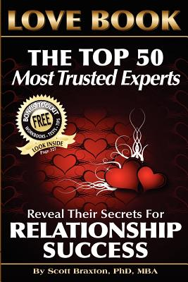 Image for Love Book: The Top 50 Most Trusted Experts Reveal Their Secrets for Relationship Success
