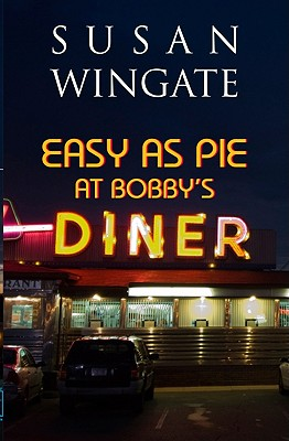 Image for Easy As Pie at Bobby's Diner [Paperback] [May 15, 2010] Susan Wingate