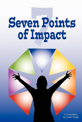 Seven Points Of Impact, Kluge, Linda F.