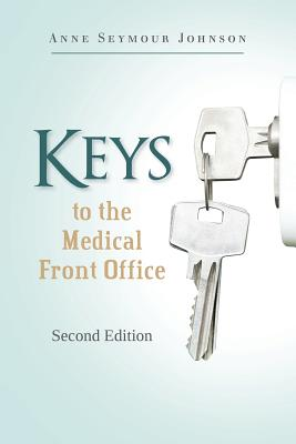 Keys to the Medical Front Office, Johnson, Anne Seymour